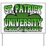 St. Patrick University School of Blarney Yard Sign