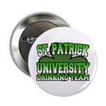 "St. Patrick University Drinking Team 2.25"" Button"