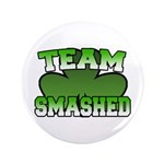 "Team Smashed 3.5"" Button"