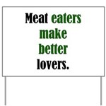 Meat Lovers Yard Sign