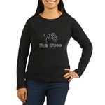 Fat Free Women's Long Sleeve Dark T-Shirt