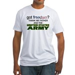 Got Freedom? Army (Father) Fitted T-Shirt