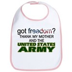 Got Freedom? Army (Mother) Bib