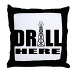 Drill Here Throw Pillow