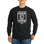Occupational Therapy Stunts Long Sleeve Dark T-Shi