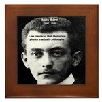 Philosopher / Scientist: Max Born Framed Tile