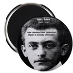 "Philosopher / Scientist: Max Born 2.25"" Magnet (10"