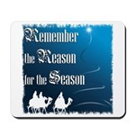 """Remember the Reason"" Mousepad"