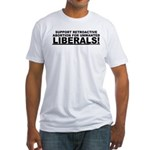 Retroactive Abortion For Libe Fitted T-Shirt