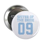 "Sister of Bride 09 2.25"" Button (10 pack)"