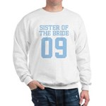 Sister of Bride 09 Sweatshirt