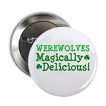 "Werewolves Delicious 2.25"" Button (10 pack)"