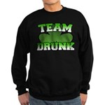 Team Drunk Sweatshirt (dark)