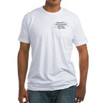 Because Occupational Therapist Fitted T-Shirt