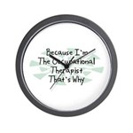 Because Occupational Therapist Wall Clock