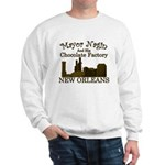 Mayor Nagin Chocolate Factory Sweatshirt