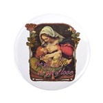 """Gift of Love"" 3.5"" Button (100 pack)"