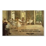 Degas Dancers Quote Rectangle Sticker