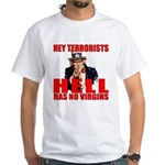 """Hell Has No Virgins"" White T-Shirt"