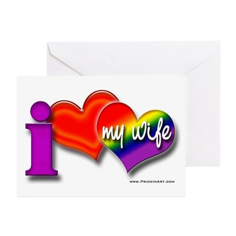 I love my wife - gay Greeting Cards (Pk of 10)
