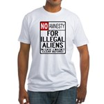 NO AMNESTY FOR ILLEGALS Fitted T-Shirt