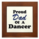 Dad of a Dancer Framed Tile