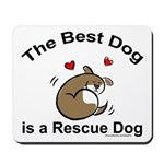 Best Rescue Dog Mousepad