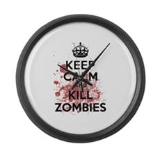 Keep Calm and Kill Zombies Large Wall Clock