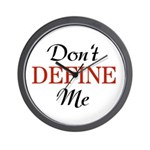 Don't Define Me Funny Wall Clock