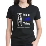 It's A Lab Thing Women's Dark T-Shirt