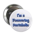 Recovering Dorkaholic Button