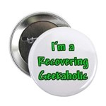 """Recovering Geekaholic 2.25"""" Button (10 pack)"""