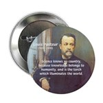 "Louis Pasteur: Science Humanity 2.25"" Button (10 p"