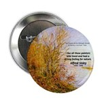 "Alfred Sisley Nature Quote 2.25"" Button (10 pack)"